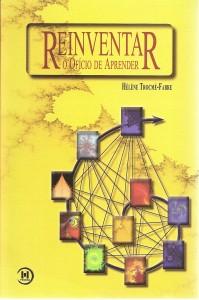 Livro: Reinventar o Ofício de Aprender